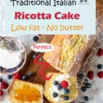 """This is an old recipe for an Italian ricotta cake """"low fat - no butter"""". A recipe from wartime when butter was scarce. It is not a creamy cake-like an American cheesecake, but a soft spongy cake that you can serve with tea. I like it at breakfast topped with jam or fresh ricotta and fruits."""