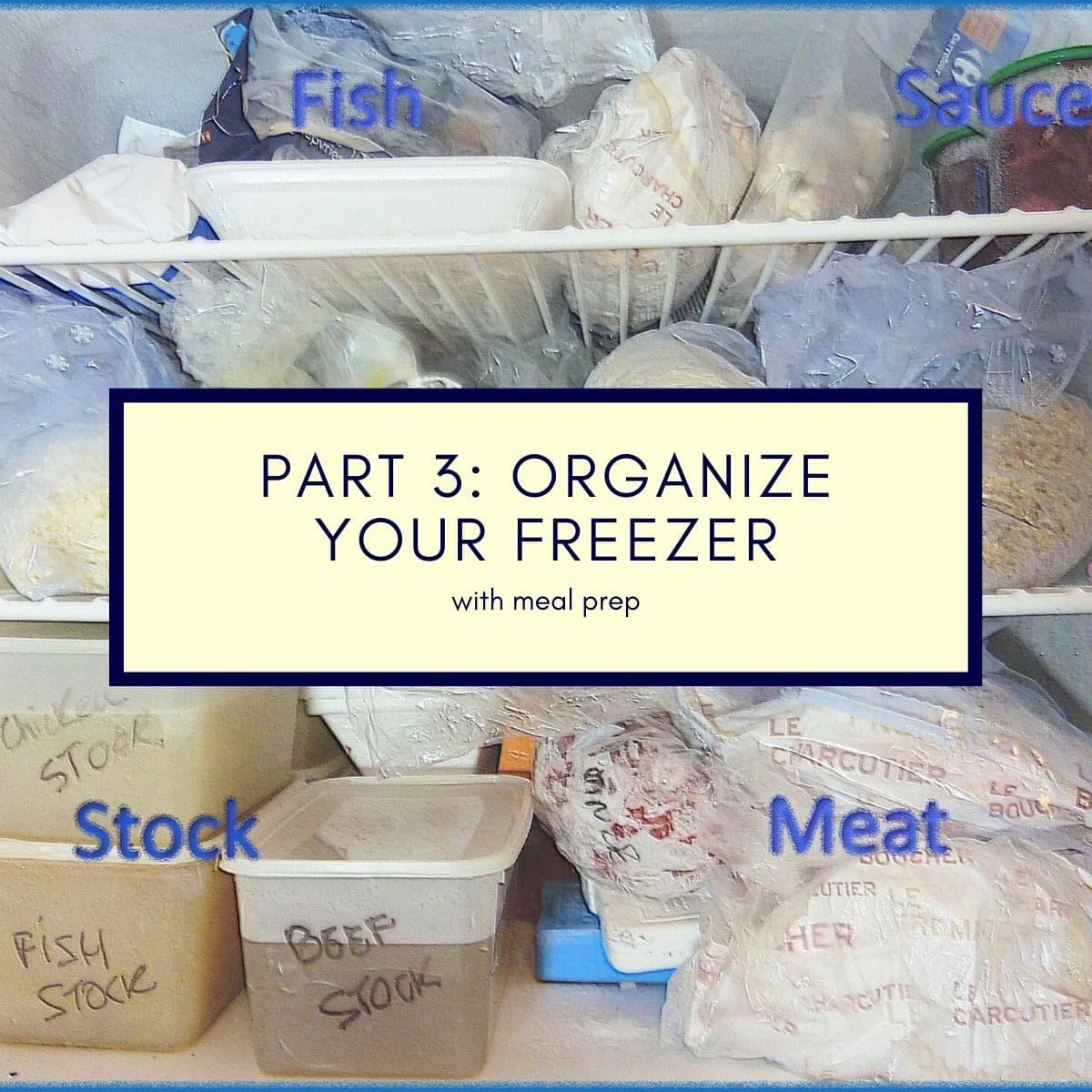 organize your freezer with freezer meal prep