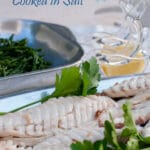 This whole Sea Bream recipe uses salt as a cooking chamber. It is so simple to make and it is the best way to retain the freshness of the sea. It is a fancy dish and it presents well. The perfect combination to impress your guests at a dinner party, and you would not believe how simple it is to do!