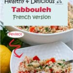 This easy Tabbouleh recipe is a traditional Mediterranean dish perfect for the hot summer, a mix of couscous with fresh vegetables marinated in extra virgin olive oil and lemon juice. It is refreshing, it does not require any cooking and it is best if made-ahead.